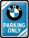 Blechschild 15X20 BMW Parking Only Blue